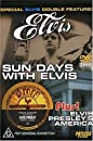 Elvis Presley - Sun Days With Elvis/Elvis Presley's America [DVD]