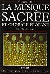 Guide de la musique sacr�e et chorale...