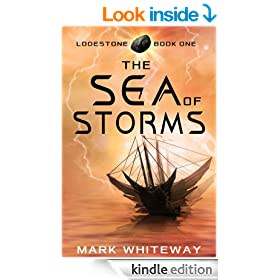 The Sea of Storms (Science Fiction Adventure) (Lodestone Book 1)