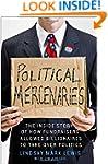 Political Mercenaries: The Inside Sto...