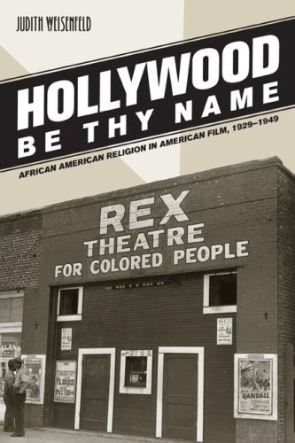 Hollywood Be Thy Name: African American Religion in...