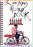 The Wine Buyer's Record Book (0932664989) by Steadman, Ralph