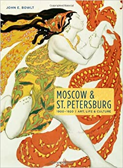 Amazon.com: Moscow & St. Petersburg 1900-1920: Art, Life, & Culture of