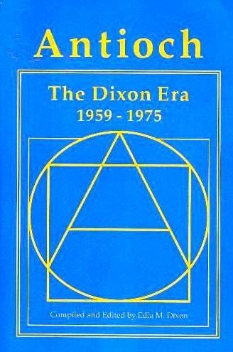 Antioch: The Dixon Era, 1959-1975 (1991-05-01)