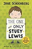 img - for The One and Only Stuey Lewis: Stories from the Second Grade by Schoenberg, Jane (2011) Hardcover book / textbook / text book