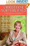 Mother-Daughter Wisdom: Understanding...