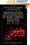Investigation of Road Traffic Fatalit...