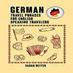 German: Travel Phrases for English Speaking Travelers | Sarah Retter