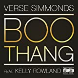 Boo Thang (Explicit Version) [feat. Kelly Rowland] [Explicit]
