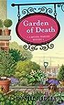 Garden of Death: A Natural Remedies M...