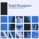 The Definitive Rock Collection : Todd Rundgren