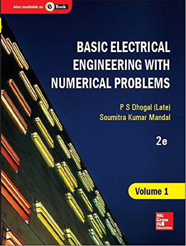 Basic Electrical Engineering with Numerical Problems  Vol