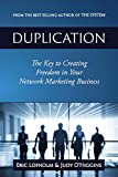 Duplication: The Key to Creating Freedom in Your Network Marketing Business