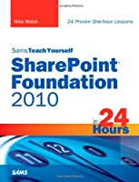 Sams Teach Yourself SharePoint Foundation 2010 in 24 Hours ebook download