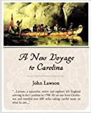 A New Voyage to Carolina [Paperback] [2008] (Author) John Lawson