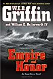 Empire and Honor (Honor Bound) (0399160663) by Griffin, W.E.B.