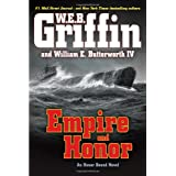Empire and Honor (Honor Bound) ~ W. E. B. Griffin