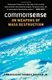 img - for Common Sense on Weapons of Mass Destruction book / textbook / text book