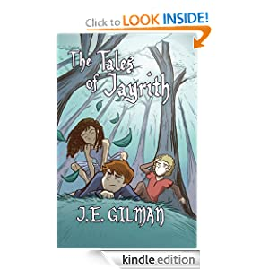Free Kindle Book: The Tales of Jayrith, by J.E. Gilman. Publisher: J. E. Gilman; 1 edition (September 28, 2012)