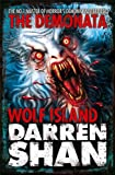 Darren Shan Wolf Island (The Demonata, Book 8)