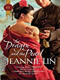 The Dragon and the Pearl (The Tang Dynasty)