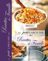 Le petit Larousse des recettes de famille