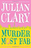 Julian Clary Murder Most Fab