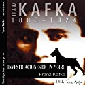 Investigaciones de un perro [Investigations of a Dog] Audiobook by Franz Kafka Narrated by Víctor Prieto