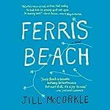 Ferris Beach: A Novel