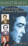 img - for Manley Beasley: Man of Faith, Instrument of Revival book / textbook / text book