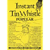 Instant Tin Whistle - Popular Melodiesby Dave Mallinson