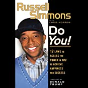 Do You!: 12 Laws to Access the Power in You to Achieve Happiness and Success | [Russell Simmons, Chris Morrow]