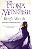 Fiona McIntosh King's Wrath: Book Three of the Valisar Trilogy (Valisar Trilogy 3)
