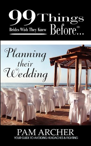 99 Things Brides Wish They Knew Before Planning Their Wedding