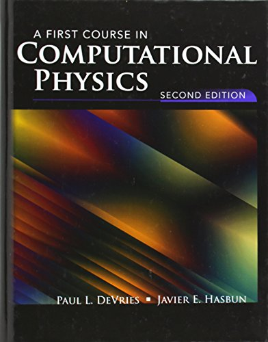 Free downloadable ebooks for phone A First Course in Computational Physics 9780471548690 by Paul L. DeVries