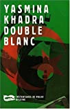 Double blanc par Khadra