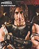 Prince of Persia: Movie Storybook (Disney Prince of Persia: The Sands of Time)