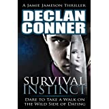 Survival Instinct (The dark side of dating Book 1)by Declan Conner