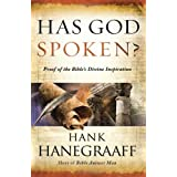 Has God Spoken?: Proof of the Bible�s Divine Inspiration ~ Hank Hanegraaff