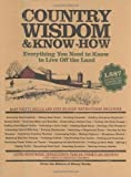 img - for Country Wisdom & Know-How by The Editors of Storey Publishing's Country Wisdom Bulletins (2004) Paperback book / textbook / text book