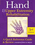 "Hand and Upper Extremity Rehabilitation: A Quick Reference Guide and Review 3rd Edition ""Purple Book"" Published 2013"