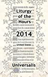 Liturgy of the Hours 2014 (USA)