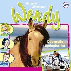 Das große Springturnier (Wendy 49) Hörspiel