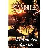 Vanished: Wilton/Strait Murder Mystery Seriesby Barbara Ann Derksen