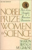 img - for Nobel Prize Women in Science: Their Lives, Struggles, and Momentous Discoveries by Sharon Bertsch McGrayne (1998-09-03) book / textbook / text book