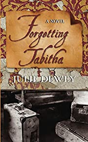 Forgetting Tabitha