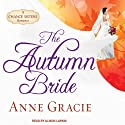 The Autumn Bride: Chance Sisters Romance Series, Book 1