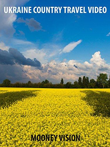 Ukraine Country Travel Video