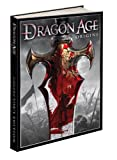 Dragon Age: Origins Collectors Edition: Prima Official Game Guide (Prima Official Game Guides)