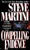 img - for Compelling Evidence (A Paul Madriani Novel) book / textbook / text book